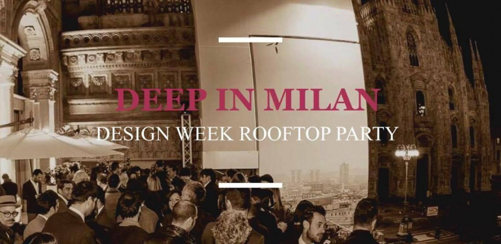 15.04 Design Week Rooftop Party @ Terrazza Duomo 21- SOLD OUT