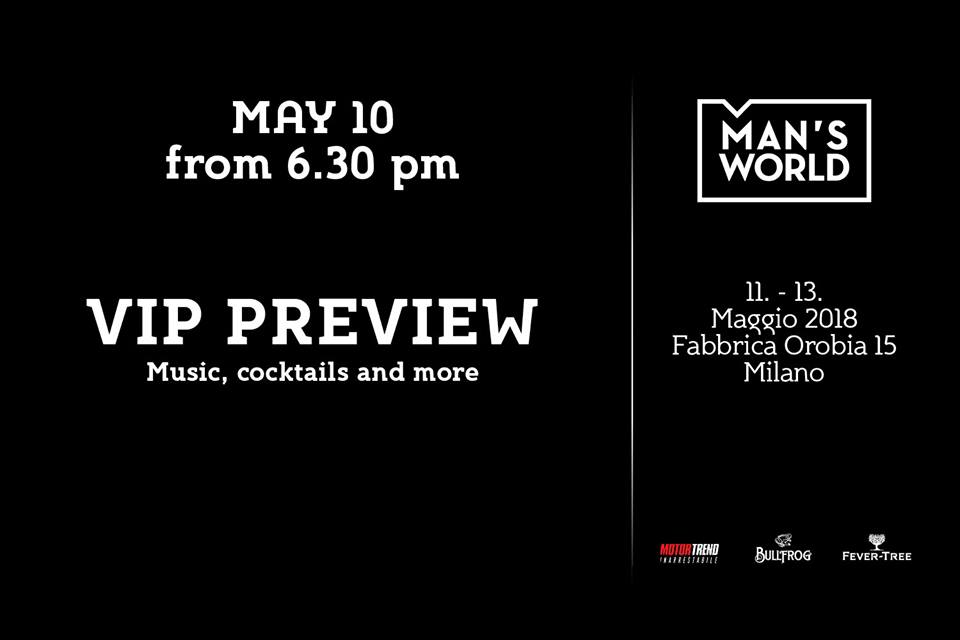 10.05.18 MAN'S WORLD VIP PREVIEW