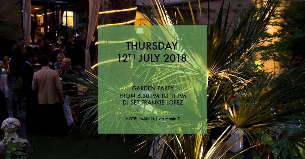 12.07 | Garden Cocktail Party at Hotel Manin