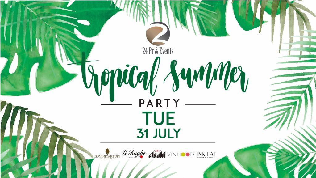 24 PR & EVENTS – TROPICAL SUMMER PARTY