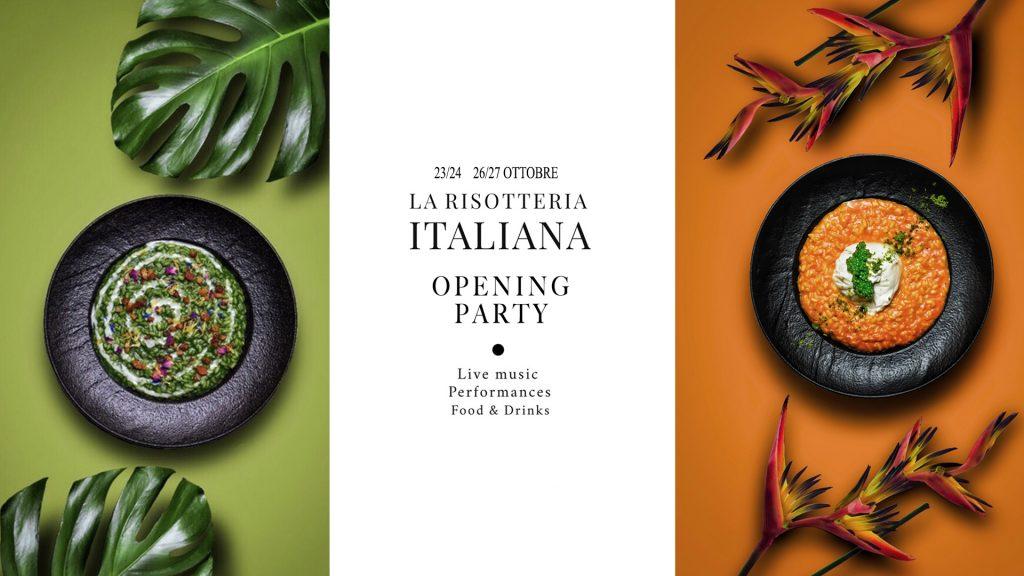 26.10 | La risotteria Italiana Opening party